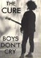 Cure Boys Don't Cry