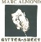 Almond, Marc Bitter Sweet - clear 7'' 562926