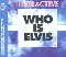 Interactive Who Is Elvis
