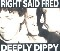 Right Said Fred Deeply Dippy