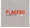 Placebo Once More With Feeling - Promo
