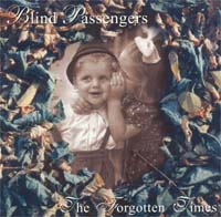 Blind Passengers Forgotten Times CD 115009
