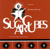 Sugarcubes Stick Around For Joy CD 117512