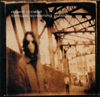 Tears For Fears/Roland Orzabal Tomcats Screaming Outside CD 129494