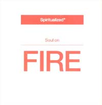 Spiritualized Soul On Fire MCD 152264