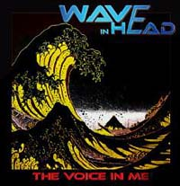 Wave In Head Voice In Me CD 158320
