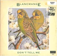 Blancmange Don't Tell Me - GER 12'' 560027