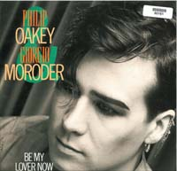 Oakey & Moroder Be My Lover Now 12'' 560161