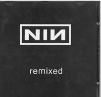 Nine Inch Nails Remixed CD 560662