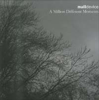 Null Device A Million Different Moments CD 564061