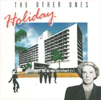 Other Ones Holiday 7'' 565139