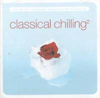 Various Artists / Sampler Classical Chilling 2 2CD 566841