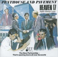 Heaven 17 Penthouse & Pavement (new) CD 567247
