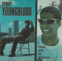 Youngblood, Sydney Passion Grace And Serious Bass CD 567403