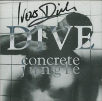 Dive Concrete Jungle + Autogramm CD 568180