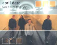 April Daze Suck My Energy MCD 570676