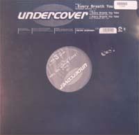 Undercover Every Breath You Take 12'' 571393