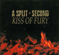 A Split Second Kiss Of Fury LP 571568