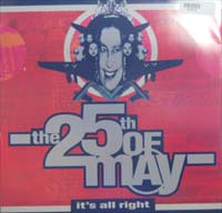 25th Of May It's All Right II 12'' 573773