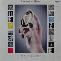 Art Of Noise In Visible Silence LP 574021