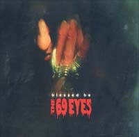 69 Eyes Blessed Be LTD 2CD 575508