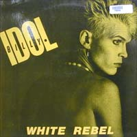 Idol, Billy White Rebel LP 575986