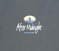 After Midnight 01:00 AM CD 578215