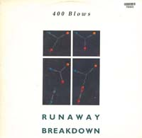 400 Blows Runaway / Breakdown 12'' 578303