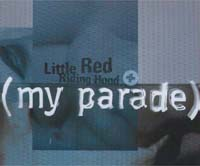 Little Red Riding Hood My Parade MCD 583082