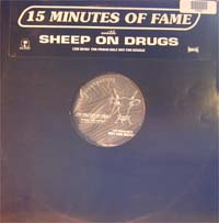 Sheep On Drugs 15 Minutes Of Fame - Promo 12'' 583855