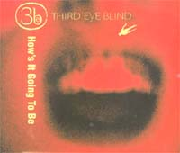 Third Eye Blind How's It Going To Be MCD 585089