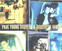 Young, Paul Hope In a Hopeless World MCD 587528