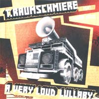 T.raumschmiere Very Loud Lullaby - Promo  587769