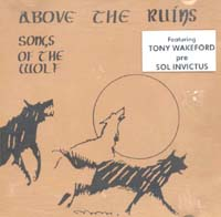 Above The Ruins Songs Of The Wolf CD 588816