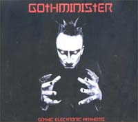 Gothminister Gothic Electronic Anthems CD 588912