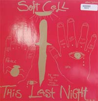 Soft Cell This Last Night In Sodom LP 589916