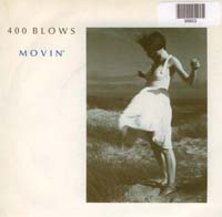 400 Blows Movin' 7'' 599603