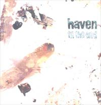 Haven Till The End - Promo MCD 600621