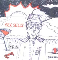 Stiffed Sex Sells CD 600781